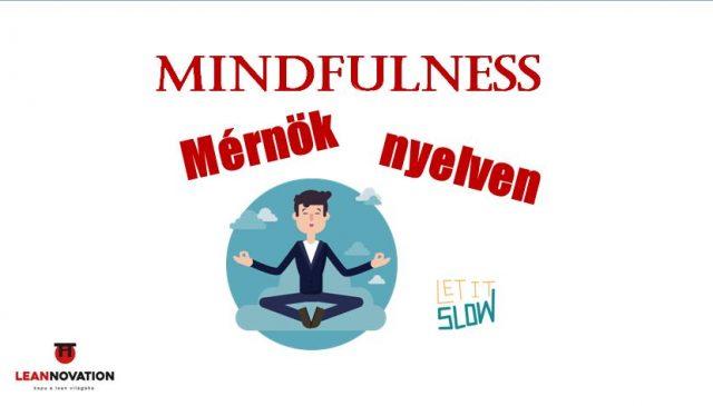 Mindfulness mérnök nyelven