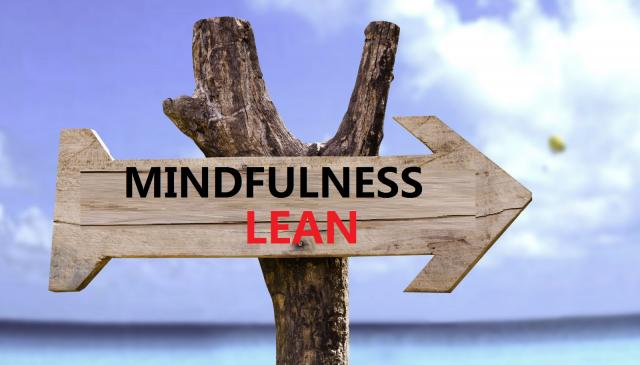 Hogyan segíti a mindfulness a lean szemléletet?