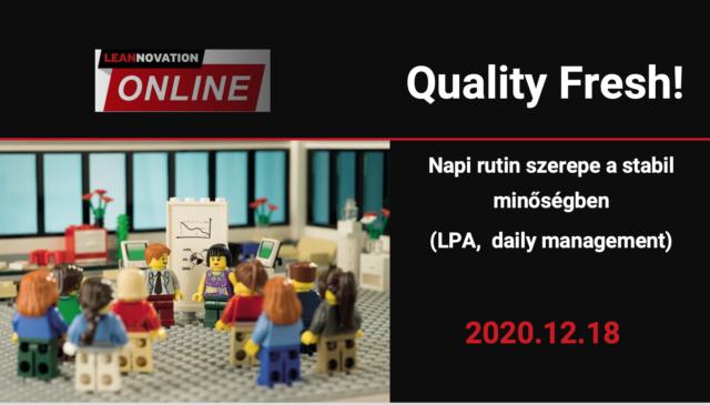 Quality Fresh! December – Napi rutin szerepe a stabil minőségben