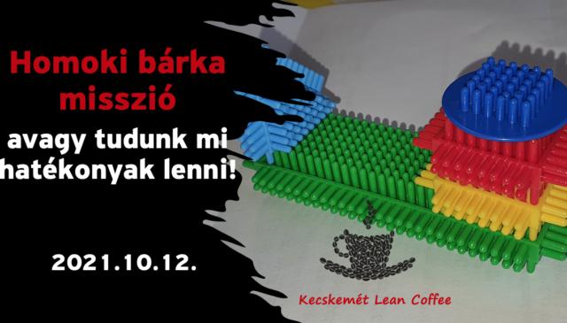Kecskemét Lean Coffee – A homoki bárka misszió