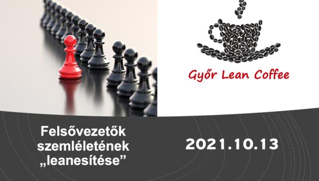 Győr Lean Coffee – Felsővezetők szemléletének lean-(n)esítése